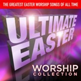 Ultimate Easter Worship [Music Download]