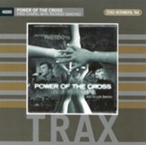 Power of the Cross: Live At Free Chapel (CD Trax)
