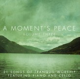 A Moments Peace, Volume 3