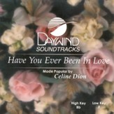 Have You Ever Been In Love, Accompaniment CD