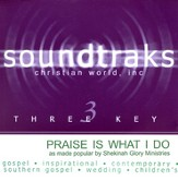 Praise Is What I Do, Accompaniment CD
