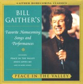 Bill Gaither's Homecoming Classics: Peace In The Valley CD