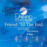 Friend 'Til The End, Accompaniment CD