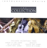 Instrumental Praise: The Collection, Compact Disc [CD]
