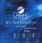 It's Not Goodbye, Accompaniment CD