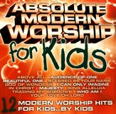 Absolute Modern Worship for Kids [Music Download]