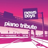 Piano Tribute: Newsboys CD
