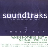 When Nothing But A Miracle Will Do, Accompaniment CD