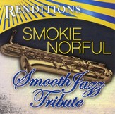 Smooth Jazz Tribute: Smokie Norful CD