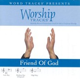 Friend Of God - Medium key performance track w/ background vocals [Music Download]