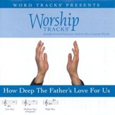 How Deep The Father's Love For Us - Medium key performance track w/ background vocals [Music Download]