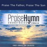 Praise the Father, Praise the Son, Accompaniment CD