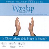In Christ Alone [My Hope Is Found] - High key performance track w/o background vocals [Music Download]