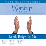 Lord Reign In Me - Medium key performance track w/ background vocals [Music Download]