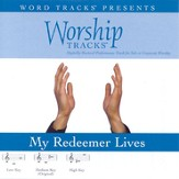 My Redeemer Lives - Medium key performance track w/ background vocals [Music Download]
