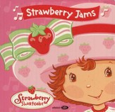 Strawberry Shortcake: Strawberry Jams, Compact Disc [CD]