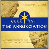Ecce Fiat the Annunciation