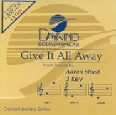 Give It All Away, Accompaniment CD