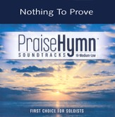Nothing To Prove, Accompaniment CD