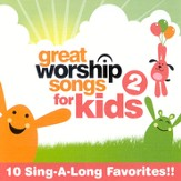 Great Worship Songs for Kids 2 CD