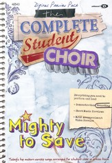 Student Choir: Mighty to Save PREVIEW CD-ROM