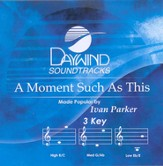 A Moment Such As This, Accompaniment CD