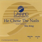 He Chose The Nails, Accompaniment CD