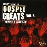 Gospel Greats Volume 6: Praise & Worship CD