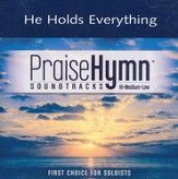He Holds Everything (As Made Popular By Point Of Grace) [Music Download]