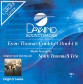 Even Thomas Couldn't Doubt It, Accompaniment CD