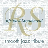 Smooth Jazz Tribute: Richard Smallwood CD