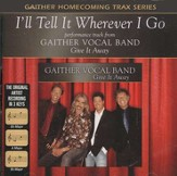 I'll Tell It Wherever I Go, Accompaniment CD