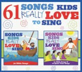 61 Songs Kids Really Love to Sing [Music Download]