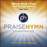 Whom Shall I Fear (God of Angel Armies) Acc, CD