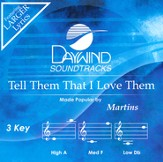 Tell Them That I Love Them [Music Download]