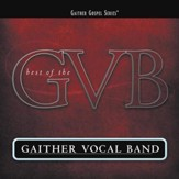 Daystar (Shine Down On Me) (The Best Of The Gaither Vocal Band Album Version) [Music Download]