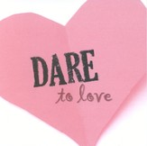 Dare To Love CD