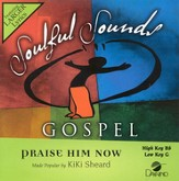 Praise Him Now, Accompaniment CD