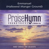 Emmanuel (Hallowed Manger Ground), Accompaniment CD