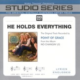 He Holds Everything -Original Key Performance Track w/ Background Vocals [Music Download]