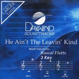 He Ain't the Leavin' Kind Accompaniment CD