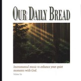 Our Daily Bread, Volume 6: Hymns of Praise & Wonder CD