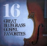 16 Great Bluegrass Favorites CD