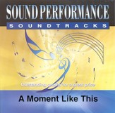 A Moment Like This, Accompaniment CD