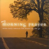 My Morning Prayer/My Evening Prayer 4 CD Set