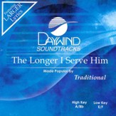 Longer I Serve Him, Acc CD