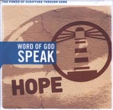 Word of God Speak: Hope, Compact Disc [CD]