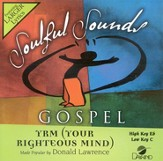 Your Righteous Mind, Accompaniment CD