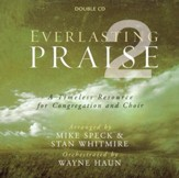 Everlasting Praise 2, Double Stereo CD