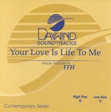 Your Love Is Life To Me, Accompaniment CD